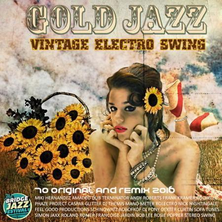 VA - Vintage Electro Swing Gold Jazz (2016)